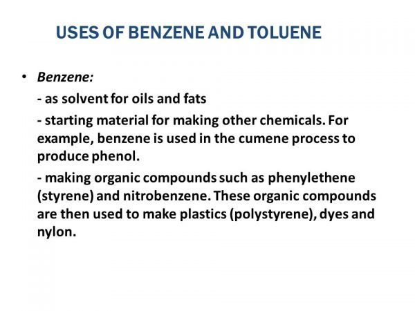 USES OF BENZENE AND TOLUENE